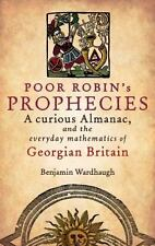 Poor Robin's Prophesies: A curious Almanac, and the everyday mathematics of Geor
