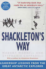 Shackleton's Way: Leadership Lessons from the Great Antarctic Explorer by Margot
