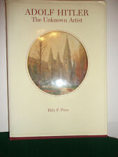 ADOLF HITLER THE UNKNOWN ARTIST BY BILLY F BRICE SIGNED BY AUTHOR HARDCOVER