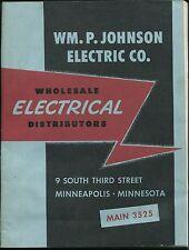 Vintage Catalog Wm. P. Johnson Electric Co. Wholesale Distributors MPLS 1954