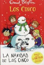 LA NAVIDAD DE LOS CINCO/ HAPPY CHRISTMAS, FIVE! - BLYTON, ENID/ LITTLER, JAMIE (