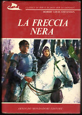 R. L. Stevenson, LA FRECCIA NERA, Mondadori  Classici di  Ieri e di Oggi