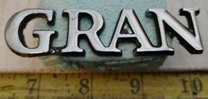"""FORD GRAN TORINO 70'S - """"GRAN"""" EMBLEM D20B 6542528 CA (2349)"""