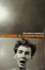 The Proud Highway: 1955-67, Saga of a Desperat..., Thompson, Hunter S. Paperback