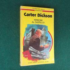 Carter DICKSON - TERRORE AL CASTELLO Giallo Mondadori Classici n.603 (1990)