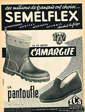 PUBLICITE ADVERTISING 124  1954  SEMELFLEX  la 1/2 botte CAMARGUE pantoufle