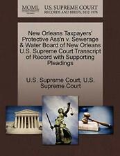 New Orleans Taxpayers' Protective Ass'n v. Sewe, Court,,