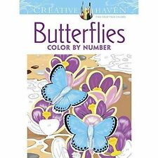 Creative Haven Butterflies Color by Number Coloring Book by J Sovak (PB) #1/1NEW
