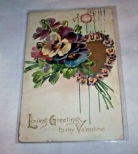 1909 LOVING GREETINGS TO MY VALENTINE POST CARD MULTI COLORED & LAMINATED