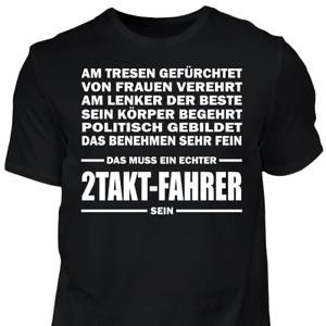 T-Shirt Echter 2Takt Fahrer Simson Trabant Schwalbe S50 Geschenk Spruch Sprüche