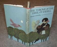 Patricia McKillip - The Throme of the Erril of Sherill - HB/DJ 1st ed 1973 CLEAN