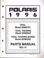 1996 POLARIS ATV TRAIL & TRAIL TOURING PARTS MANUAL P/N 9913176    (557)