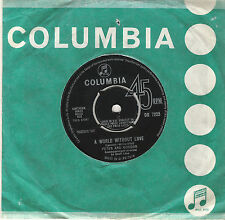 PETER & GORDON    A WORLD WITHOUT LOVE / IF I WERE YOU    UK COLUMBIA  60s POP