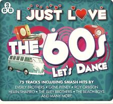 I JUST LOVE THE 60s LET'S DANCE - 3 CD BOX SET - EVERLY BROTHERS & MORE
