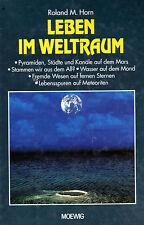 LEBEN IM WELTRAUM - Pyramiden, Städte und Kanäle auf dem Mars - Roland M. Horn
