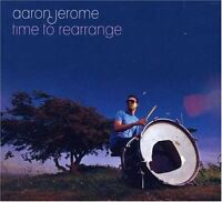 AARON JEROME - TIME TO REARRANGE (NEW & SEALED) CD BBECD090