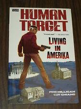 HUMAN TARGET LIVING IN AMERIKA VOL 2 VERTIGO DC COMICS < 1401204198