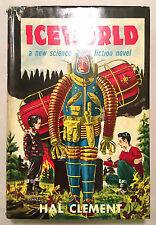 Iceworld - Hal Clement (Gnome First Edition 1953 HCDJ) Science Fiction Alien POV
