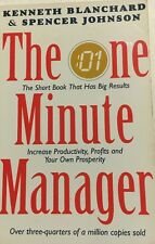 The One Minute Manager By Kenneth Blanchard & John Spencer