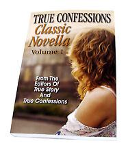 True Confessions Classic Novella Volume 1—Editors of True Story—True Confessions