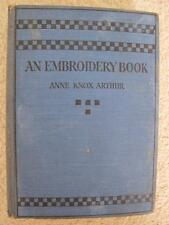 """VINTAGE 1920's """"AN EMBROIDERY BOOK"""" by ANNE KNOX ARTHUR SEWING INSTRUCTION BOOK"""