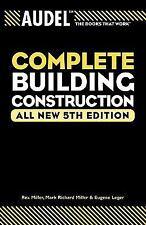 Audel Complete Building Construction: By Miller, Mark Richard, Miller, Rex, L...