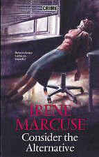 Marcuse, Irene, Consider the Alternative, Very Good Book