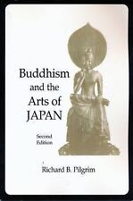 Buddhism and the Arts of Japan Pilgrim, Richard B. Paperback