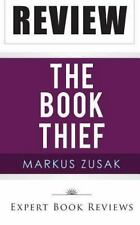 The Book Thief : By Markus Zusak -- Review by Expert Book Reviews (2013,...
