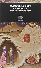 La nascita del purgatorio - Le Goff Jacques