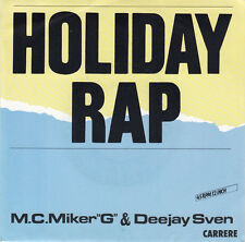 "M.C. Miker ""G"" And Deejay Sven* 7"" Holiday Rap - France (EX/EX)"