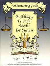 NEW Bluestocking Guide BUILDING A PERSONAL MODEL FOR SUCCESS Uncle Eric Maybury