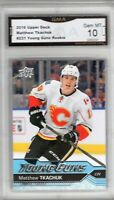 GMA 10 Gem Mint MATTHEW TKACHUK 2016/17 UPPER DECK YOUNG GUNS ROOKIE Card FLAMES