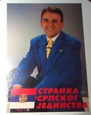 STRANKA SRPSKOG JEDINSTVA ARKAN'S PARTY OF SERBIAN UNITY VERY RARE POSTER