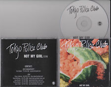 TOKYO POLICE CLUB - Not My Girl - CD SINGLE