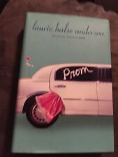 Prom by Laurie Halse Anderson (2005, Hardcover)