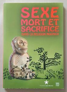Sexe, mort et sacrifice dans la religion Mochica - Musée Quay Branly, BE Arts