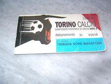ABBONAMENTO TORINO CALCIO CURVA MARATONA 1990/91