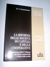La riforma delle società di capitali e delle cooperative Gian Franco Campobasso