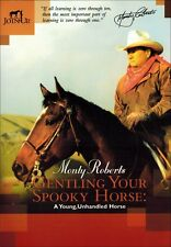 Gentling Your Spooky Horse with Monty Roberts DVD Brand New!  Complete Edition.