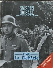 SAISONS D'ALSACE NUMERO 109 - 1940 LA DEBACLE GUERRE 39-45 ALSACE AUTOMNE 90