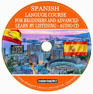 Spanish Language Course For Beginners & Advanced Easy Learn By Listening CD Disc