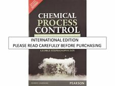 Chemical Process Control: An Introduction to Theory and Practice ,1e by George S