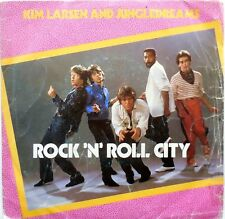 DISCO VINILE 45 GIRI KIM LARSEN AND JUNGLEDREAMS ROCK N ROLL CITY ITALY 1982