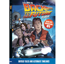 BTTF: Build The DeLorean: Untold Tales & Alternate Endings Graphic Novel - New