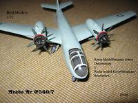 Arado Ar E.560/7  Mittelstreckenbomber 1/72 Bird Models Resinbausatz / resin kit