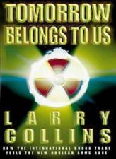 Tomorrow Belongs to Us,Larry Collins