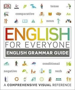 English for Everyone English Grammar Guide by DK Paperback NEW Book