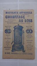 FASCICULE PUBLICITAIRE CHAUFFAGE AU BOIS POELE FAYE JUVISY 1902