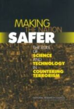 Making the Nation Safer: The Role of Science and Technology in-ExLibrary